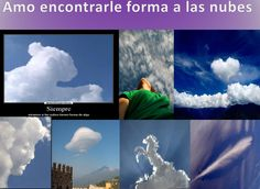 cloud forms, clouds with form, naturaleza, nature, nubes con forma, nubes formas