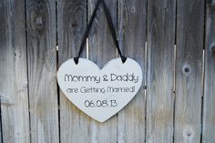 SAVE THE DATE Mommy and Daddy are Getting Married Heart Shaped Wedding Sign double Sided wedding keepsake. $42.95, via Etsy.