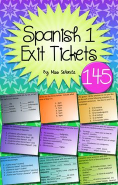145 exit tickets on a variety of Spanish 1 topics
