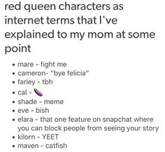 Characters as Internet terms Victoria Aveyard Books, Red Queen Victoria Aveyard, Queen Of The Tearling, Red Queen Quotes, Red Queen Book Series, World On Fire, Rainbow Rowell, Holly Black, Red Queen