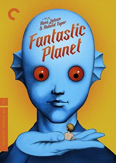 Fantastic Planet (1973) - The Criterion Collection