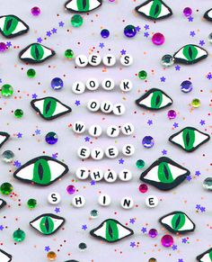 LET'S LOOK OUT WITH EYES THAT SHINE