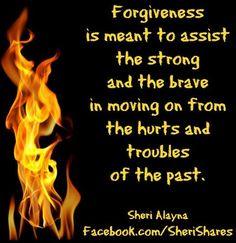 Forgiveness quote via www.Facebook.com/SheriShares