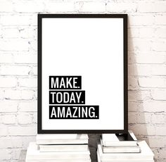 Motivational Printable Art Typography Make Today by ArtCoStore