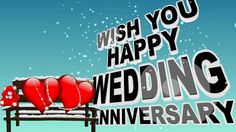 Happy Wedding Anniversary Wishes, Wedding Anniversary Animation Video, A...