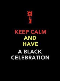 Keep Calm - Black Celebration