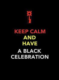 Keep Calm - Black Celebration