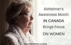 Alzheimer Awareness Month in Canada Brings Focus on Women