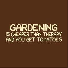 Just another reason to Garden