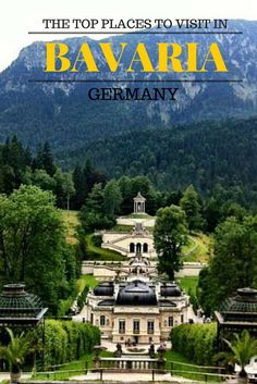 The top places to visit when in Bavaria, Germany