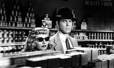 From the suspense classic Double Indemnity   Hint that's bad girl he's shopping with not a blind one.