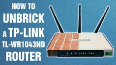 How to unbrick a TP-Link TL-WR1043ND router (re-uploaded)