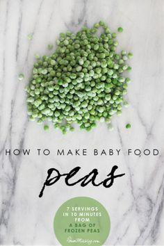 How to make homemade pea baby food
