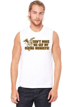 dont make me get my flying monkeys Muscle Tank