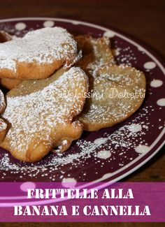 Frittelle alla banana e cannella - Banane fritters with cinnamon