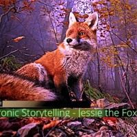 Electronic Storytelling - Jessie The Fox by Legendario! on SoundCloud