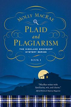 Hardcover – December 6. Plaid and Plagiarism: The Highland Bookshop Mystery Series: Book 1 by Molly MacRae http://www.amazon.com/dp/1681772566/ref=cm_sw_r_pi_dp_0AK0wb0ZM41WW