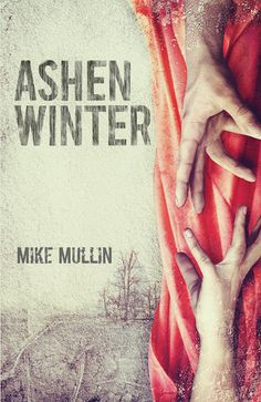 69. Ashfall series - Ashen Winter