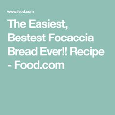 The Easiest, Bestest Focaccia Bread Ever!! Recipe - Food.com Cooking Recipes, Healthy Recipes, Healthy Foods, Vegan Bread, Sliced Tomato, Dry Yeast, Caramelized Onions, Stuffed Peppers, Breads
