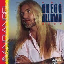 GREGG ALLMAN--I'm No Angel