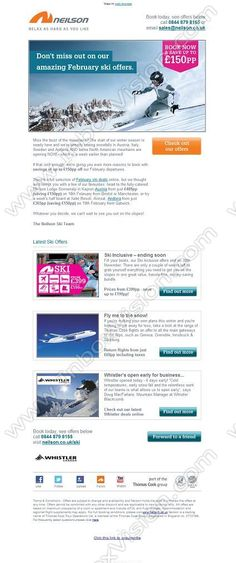 Company:    Neilson Adventures   Subject:    Snow is falling – Save up to GBP150pp off your next ski holiday             INBOXVISION is a global database and email gallery of 1.5 million B2C and B2B promotional emails and newsletter templates, providing email design ideas and email marketing intelligence www.inboxvision.com/blog  #EmailMarketing #DigitalMarketing #EmailDesign #EmailTemplate #InboxVision  #SocialMedia #EmailNewsletters