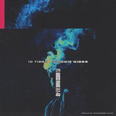 Freddie Gibbs ft. Gucci Mane & E-40 – 10 Times