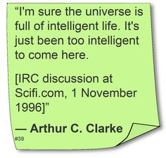 Arthur C Clarke ~ ♥ #Quote #Author #ScienceFiction ♥