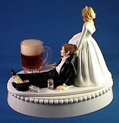 YEP, thinking that is a good one, LOL!!!  Wedding Cake Topper - Funny Beer Mug Drinking Cans Themed