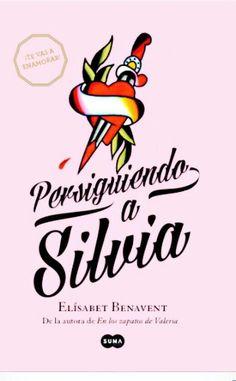 Persiguiendo a Silvia @Elizabeth Apellidos