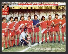 1973 Independiente de Avellaneda - Campeon Intercontinental