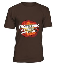 Engineering   Its Like Math But Louder T Shirts  #gift #idea #shirt #image #funny #job #new #best #top #hot #high-school