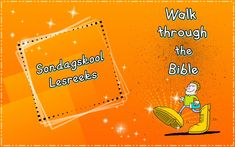 Sondagskool Lesreeks: Walk through the Bible