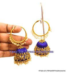Yaalz Silk Thread Heavy Antique Kundan Bali Hoop Partywear Jhumka Earring In Blue Color Silk Thread Earrings Designs, Silk Thread Necklace, Silk Thread Bangles, Thread Jewellery, Fabric Jewelry, Diy Jewelry, Jewellery Making, Antique Jewelry, Handmade Jewelry