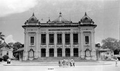 The Hanoi Opera House, 1940 - Vietnam History, Indochine, Da Nang, Capital City, Architecture, Notre Dame, Opera House, Louvre, Building