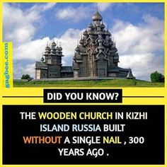 The Wooden Church In Kizhi Island Russia Some Amazing Facts, True Interesting Facts, Interesting Facts About World, Intresting Facts, Unbelievable Facts, Wow Facts, Real Facts, Wtf Fun Facts, Random Facts