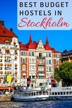 Budget Hostels Stockholm: Sweden's capital city isn't exactly a budget destination. So staying in affordable accommodations can really help your wallet. Click here for the best budget hostels in Stockholm Sweden.