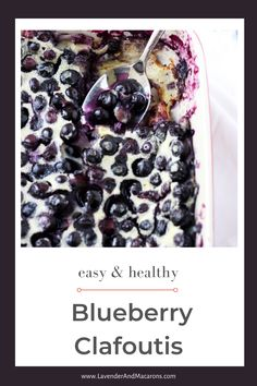 This French recipe is so simple. Just mix everything in a standing blender and the batter is ready. No need to clean a pile of dirty dishes afterwards. Traditional French Desserts, Classic French Desserts, Easy French Recipes, French Dessert Recipes, Easy Blueberry Desserts, Fancy Desserts, Blueberry Clafoutis, French Cookies, Food For A Crowd