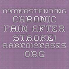 Understanding Chronic Pain after Stroke| rarediseases.org