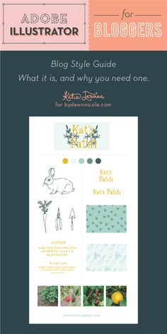 Adobe Illustrator for Bloggers - Blog Style Guide, what it is and why you need one. | Katie Jarman for ByDawnNicole.com