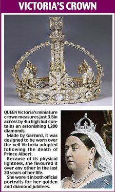 "Queen Victoria's miniature crown measures just 3.5"" across by 4"" high, but contains an astonishing 1,200 diamonds.  Made by Garrard, designed to be worn over the veil Victoria adopted following the death of Prince Albert."