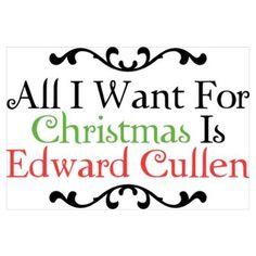 Dear Santa,  All I want for Christmas is Edward Cullen - but Rob Pattinson will do!