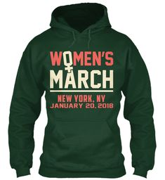 Women March 2018 New York, Ny Hoodie Forest Green Sweatshirt Front