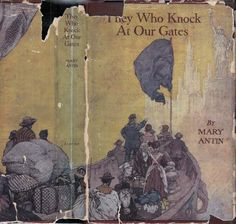 They Who Knock at Our Gates: A Complete Gospel of Immigration | Mary ANTIN