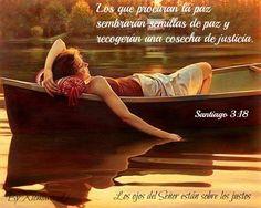 Los ojos del Señor están sobre los justos...Santiago 3:18