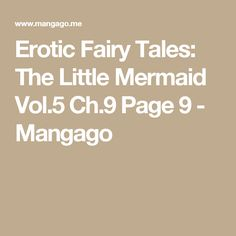 Erotic Fairy Tales: The Little Mermaid Vol.5 Ch.9 Page 9 - Mangago