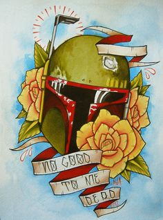 """""""He's No Good to Me Dead"""" Badass Boba Fett print by Alivia  Grab the prints/merch on RedBubble."""