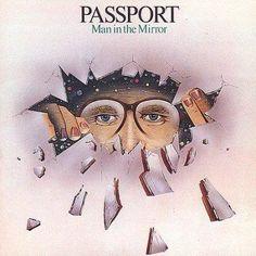 Passport - Man in the Mirror