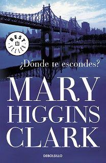 Atardeceres bajo un árbol: Reseña #224. ¿Dónde te escondes?, de Mary Higgins ...