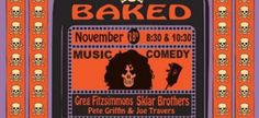 Breathe in BAKED Comedy Goodness Tuesday 11.18