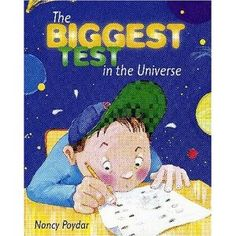 The Biggest Test in the Universe... cute story for Test Prep